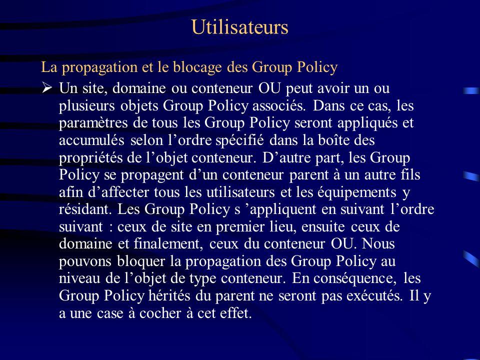 Utilisateurs Association d'un Group Policy existant à un objet
