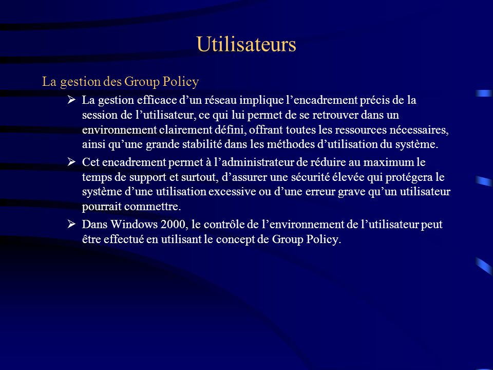 Utilisateurs Administration de comptes d'utilisateurs
