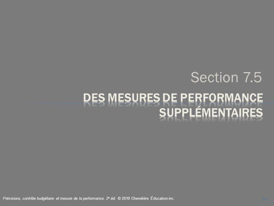Des mesures de performance supplémentaires