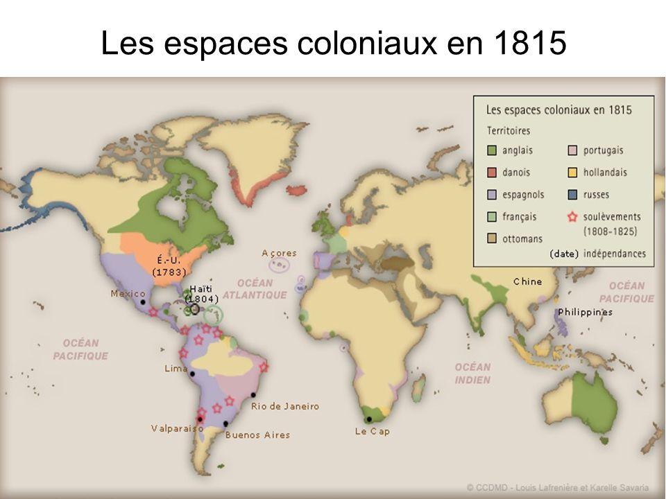 Les espaces coloniaux en 1815