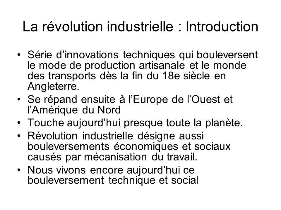 La révolution industrielle : Introduction