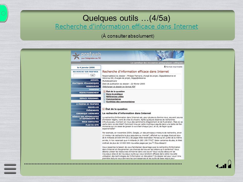 Quelques outils …(4/5a) Recherche d information efficace dans Internet (À consulter absolument)