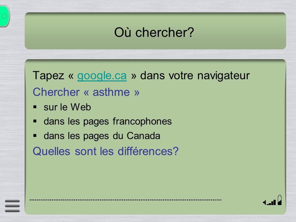 Où chercher Tapez « google.ca » dans votre navigateur