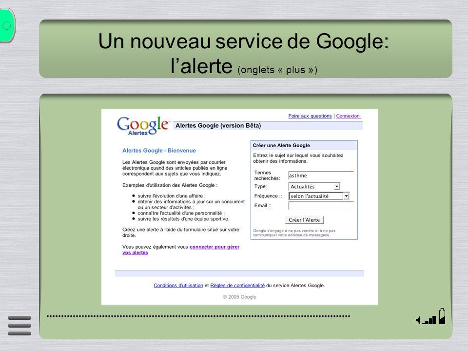 Un nouveau service de Google: l'alerte (onglets « plus »)