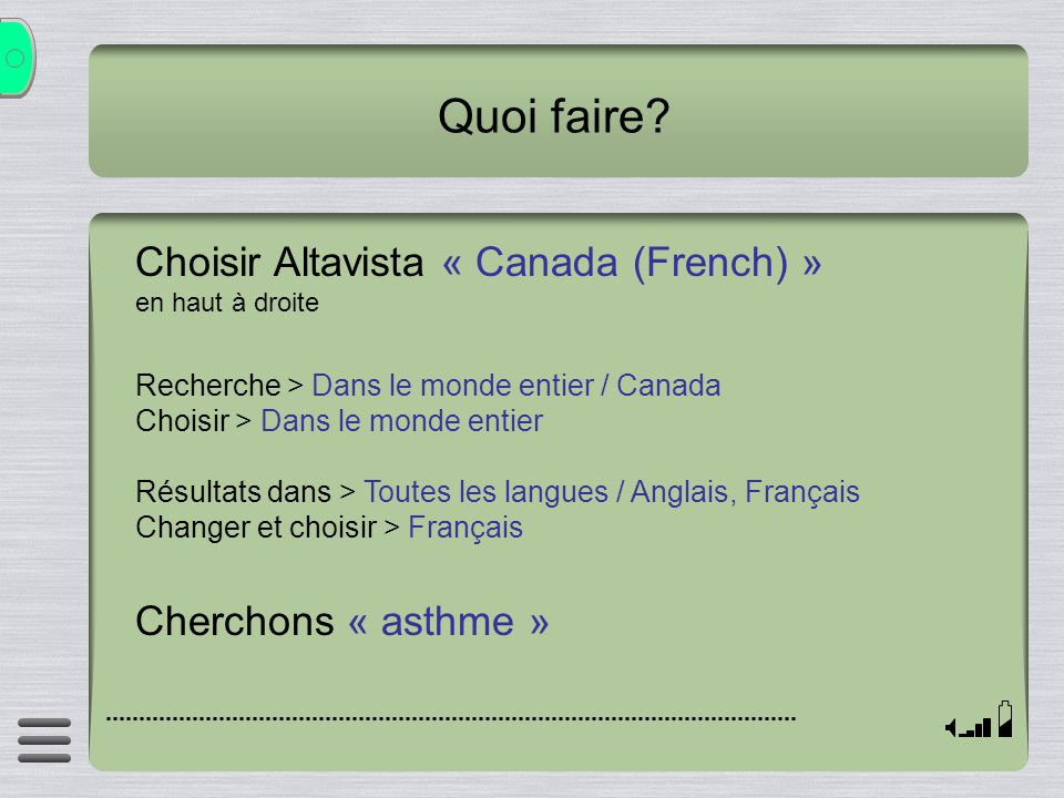 Quoi faire Choisir Altavista « Canada (French) » Cherchons « asthme »