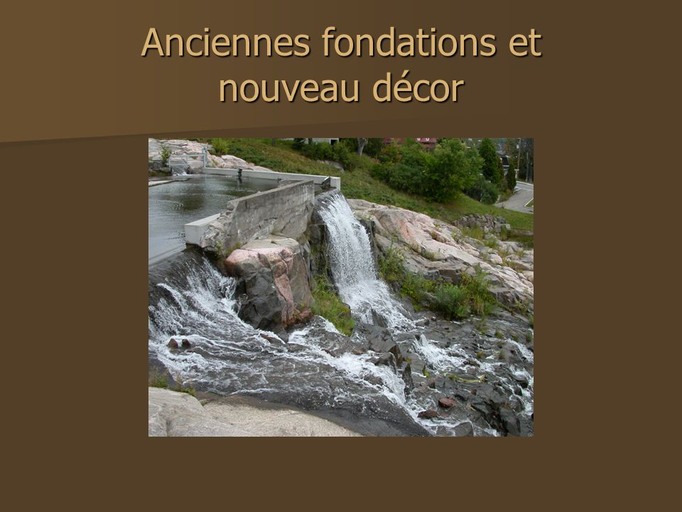 Anciennes fondations et nouveau décor