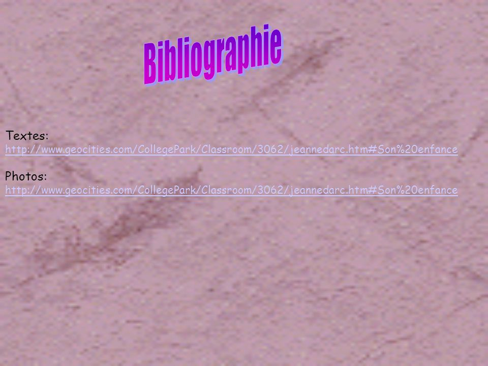 Bibliographie Textes: Photos:
