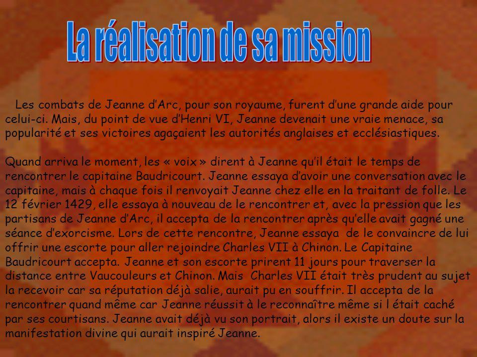 La réalisation de sa mission