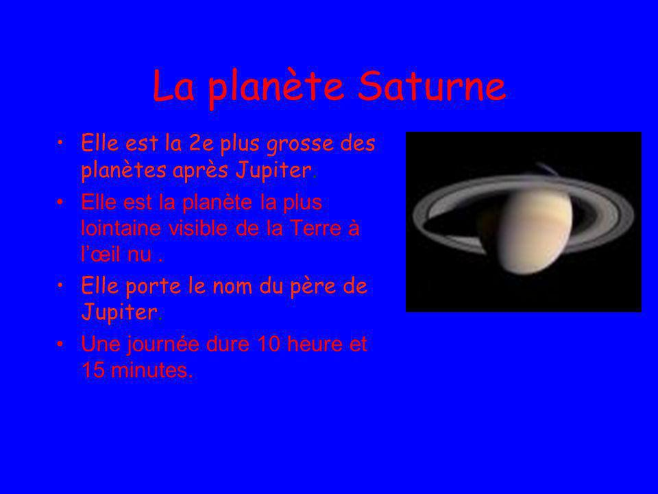 La planète Saturne Elle est la 2e plus grosse des planètes après Jupiter. Elle est la planète la plus lointaine visible de la Terre à l'œil nu .