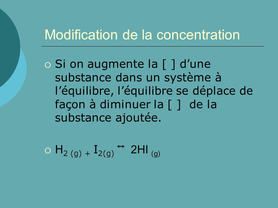Modification de la concentration