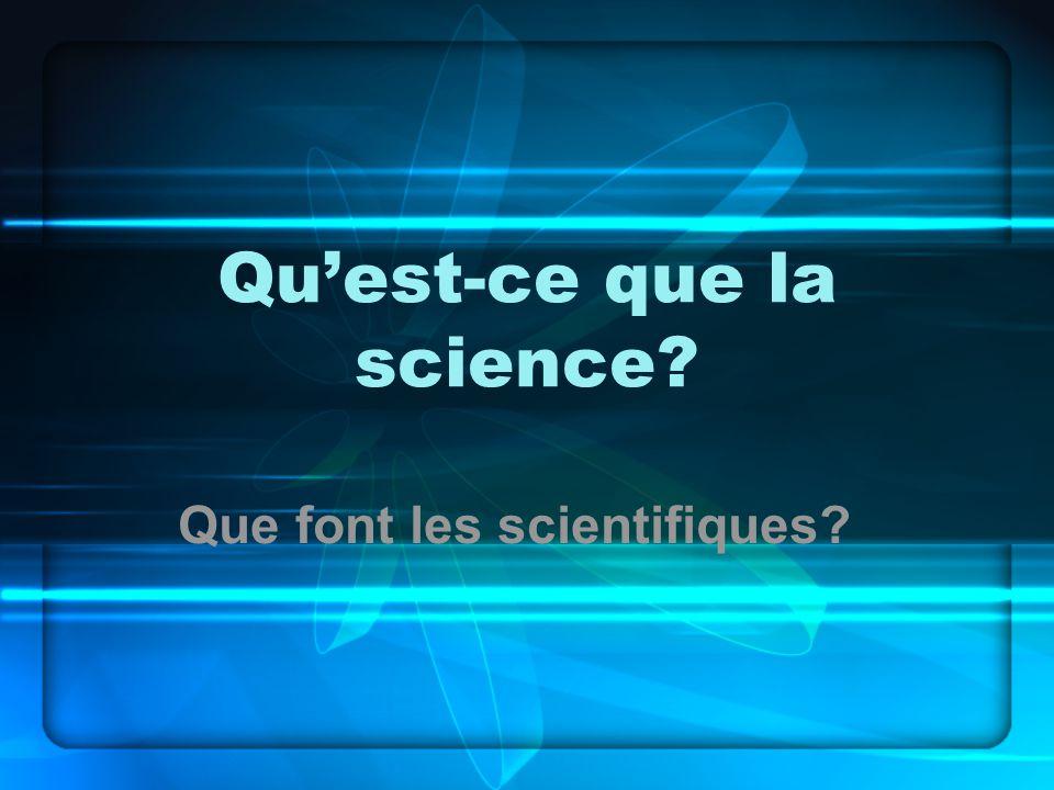 Qu'est-ce que la science