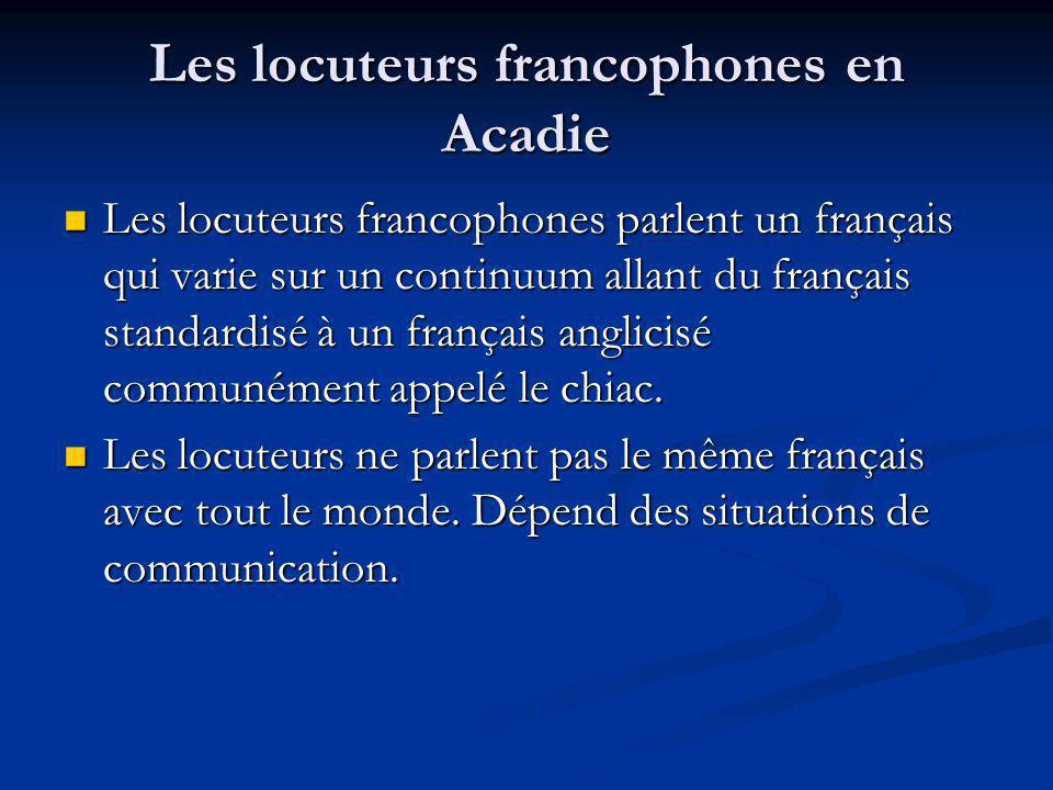 Les locuteurs francophones en Acadie