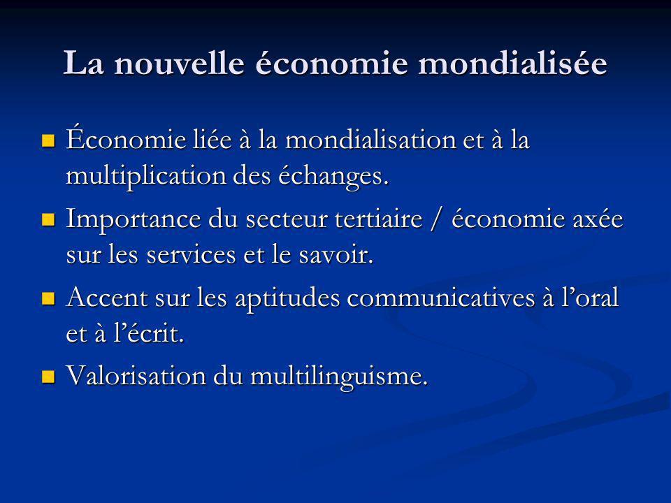 La nouvelle économie mondialisée