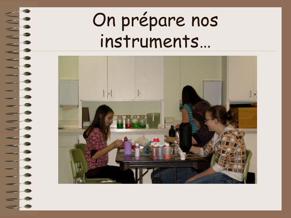 On prépare nos instruments…