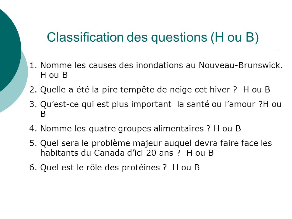 Classification des questions (H ou B)