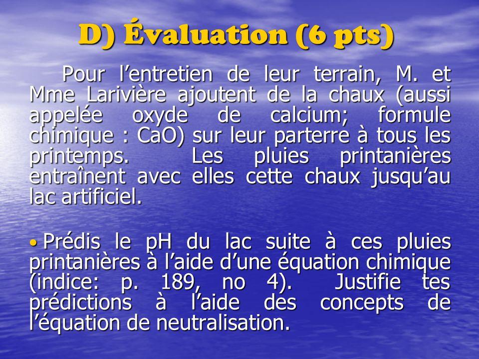 D) Évaluation (6 pts)