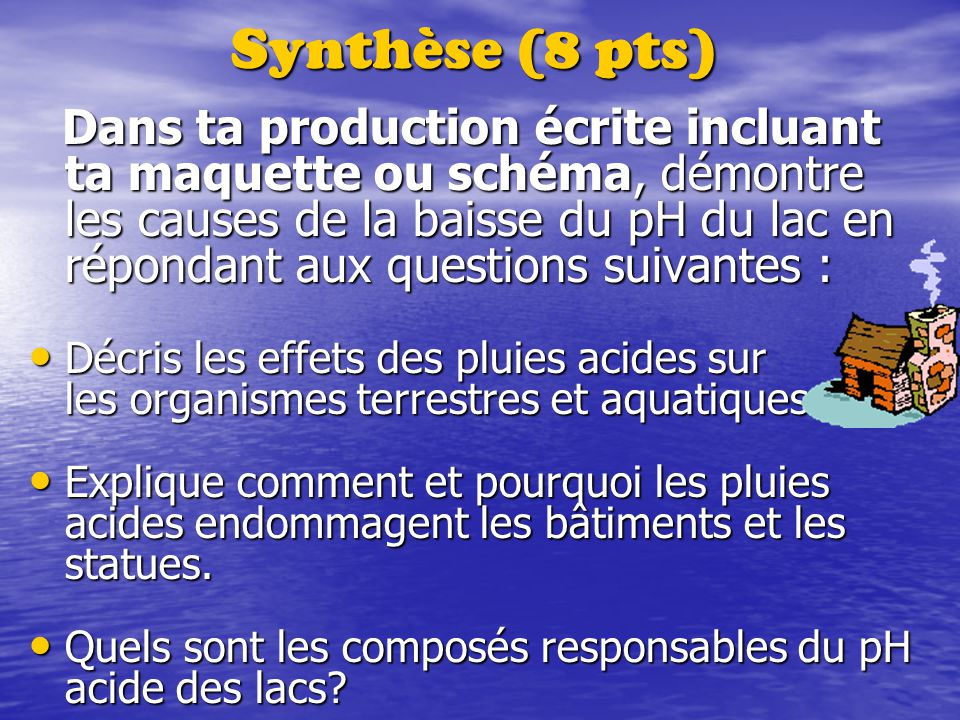 Synthèse (8 pts)