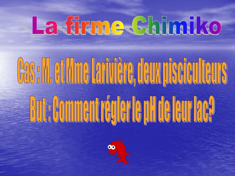 Cas : M. et Mme Larivière, deux pisciculteurs