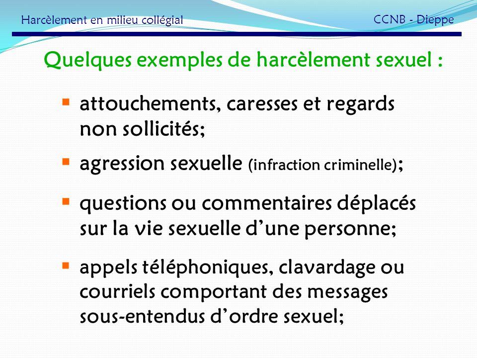Quelques exemples de harcèlement sexuel :