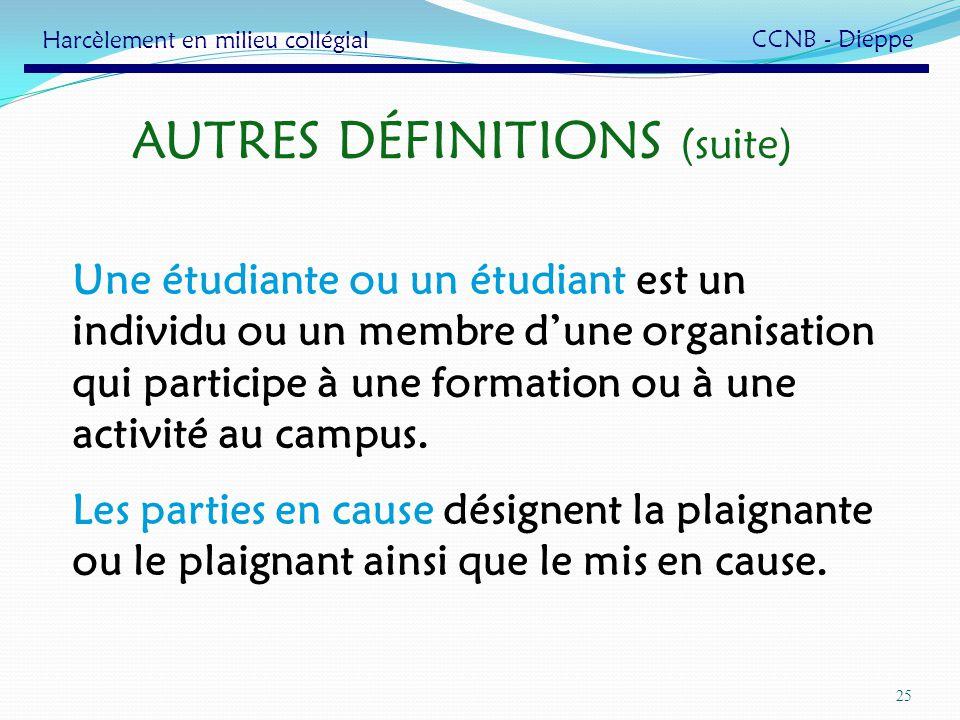 AUTRES DÉFINITIONS (suite)