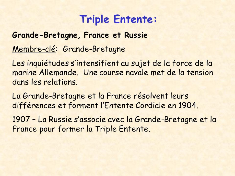 Triple Entente: Grande-Bretagne, France et Russie