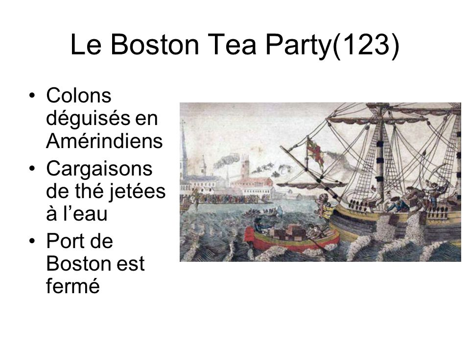 Le Boston Tea Party(123) Colons déguisés en Amérindiens