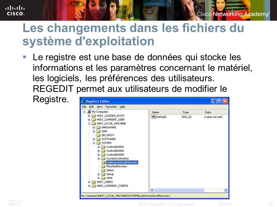 Les changements dans les fichiers du système d exploitation
