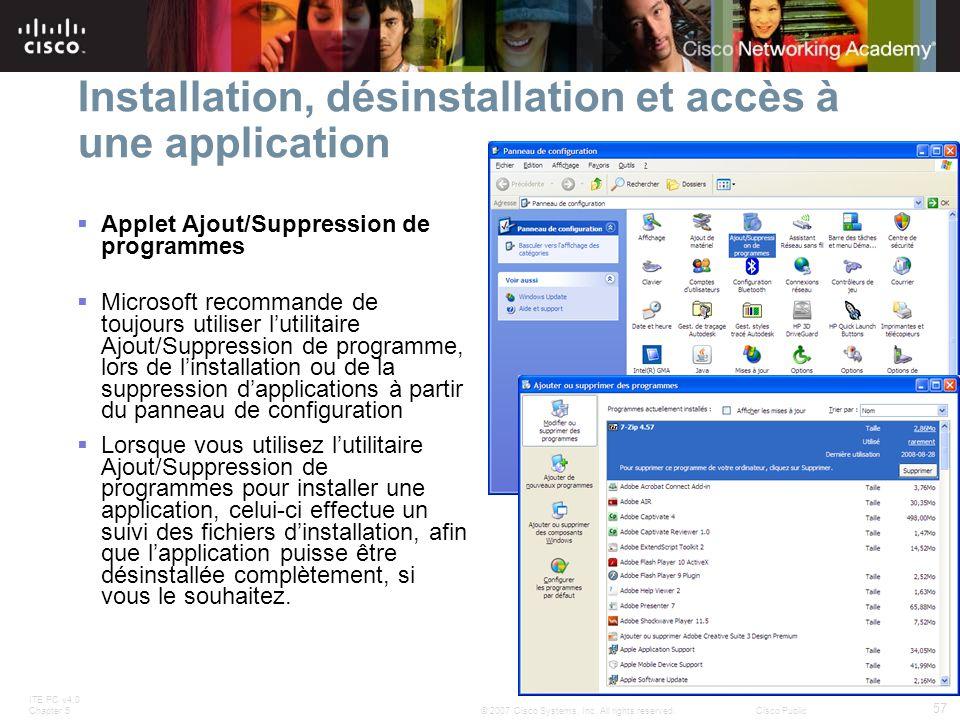 Installation, désinstallation et accès à une application