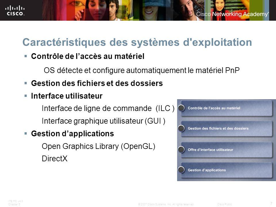 Caractéristiques des systèmes d exploitation