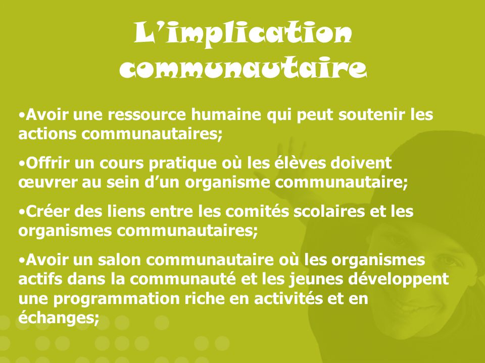 L'implication communautaire