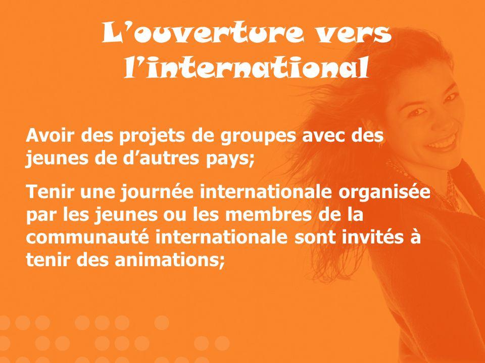 L'ouverture vers l'international