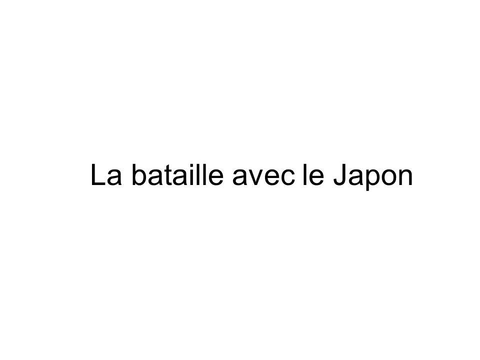 La bataille avec le Japon
