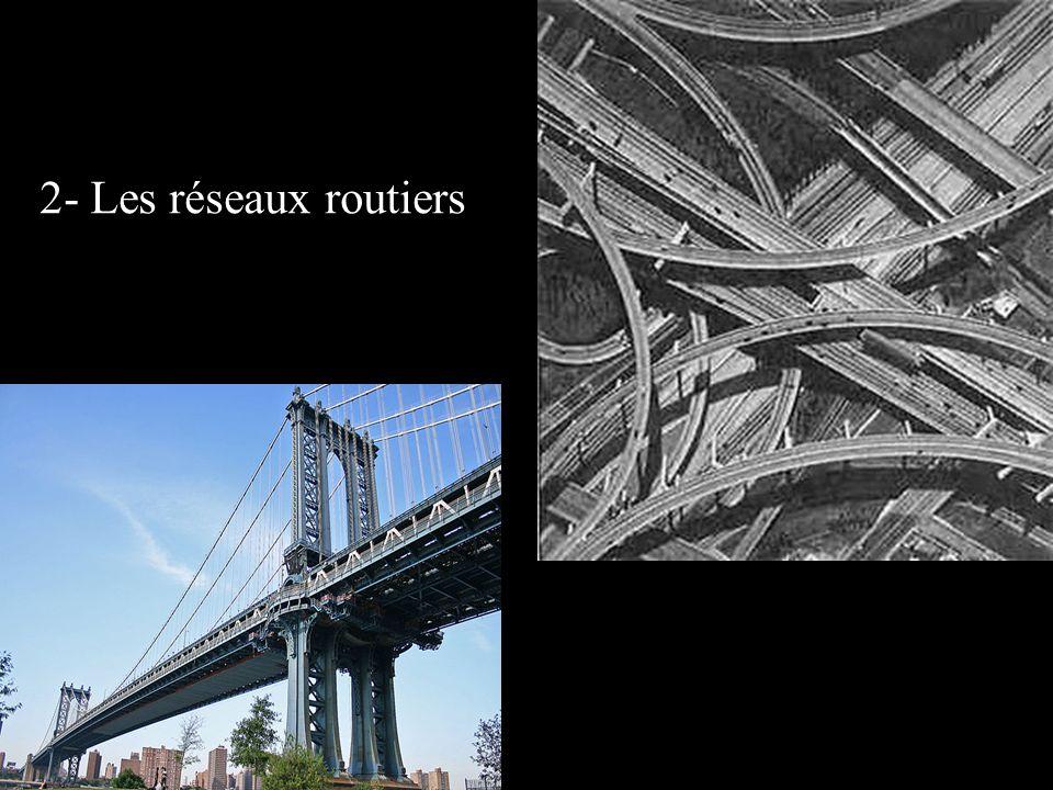 2- Les réseaux routiers