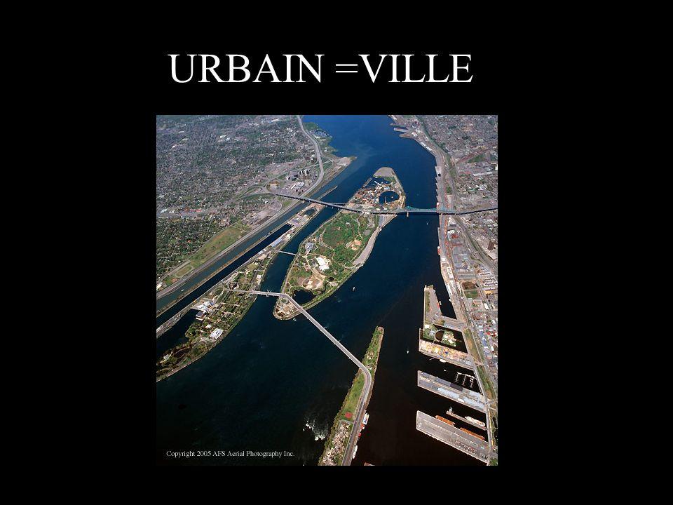 URBAIN =VILLE