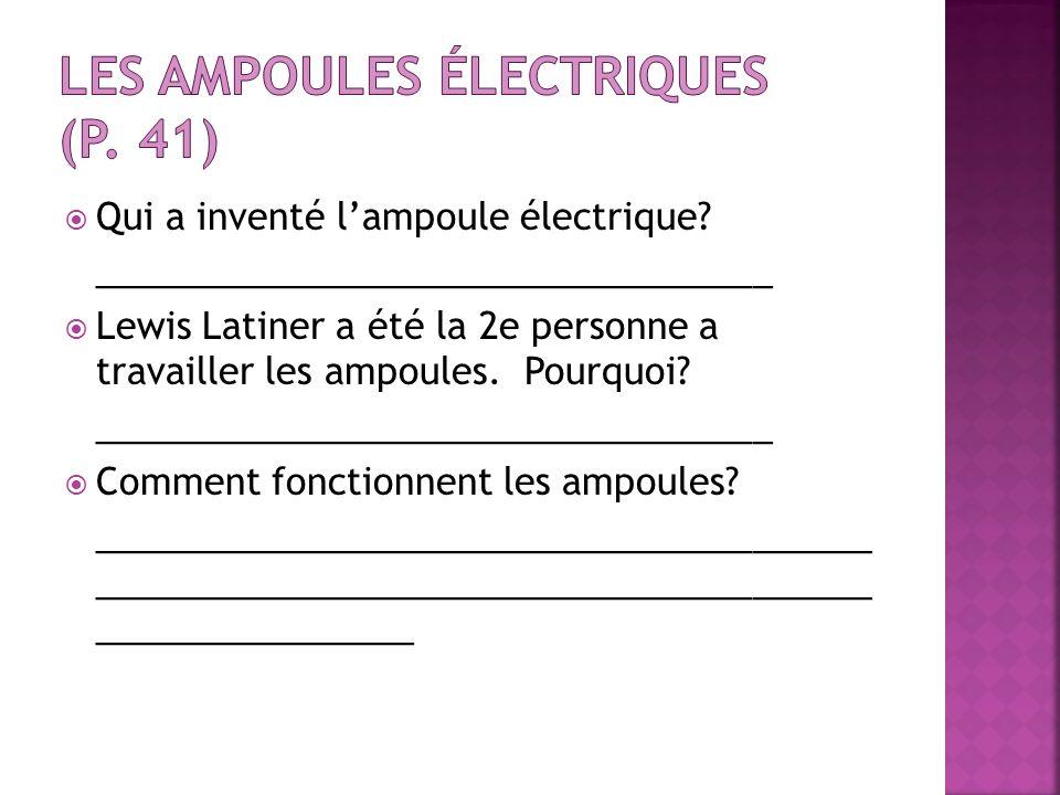 Les ampoules électriques (p. 41)
