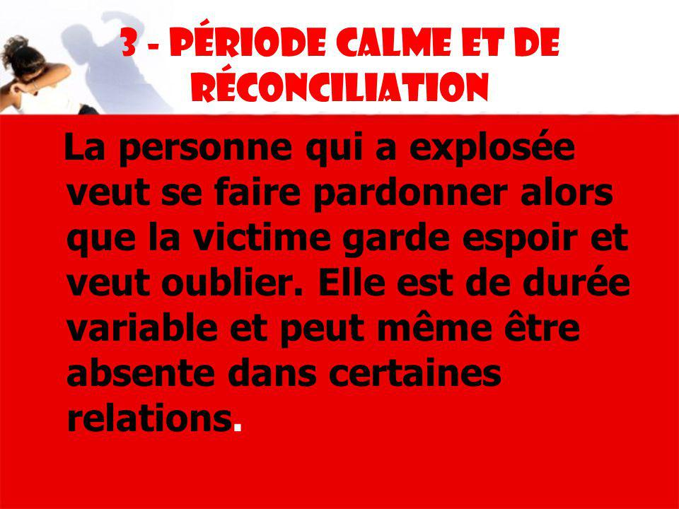 3 - Période calme et de réconciliation