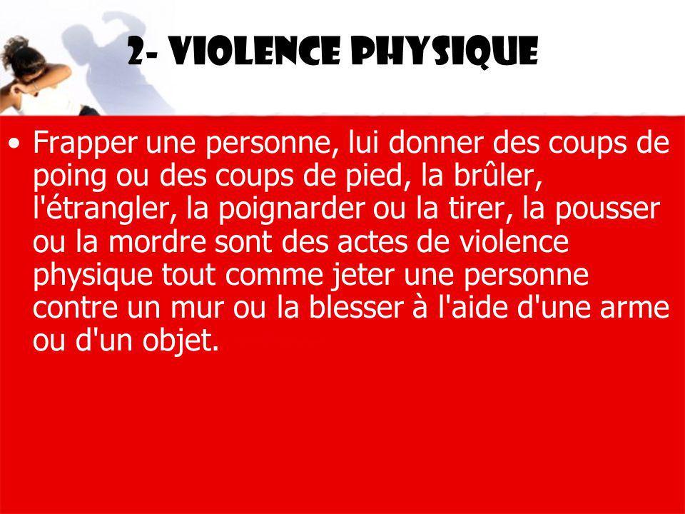 2- Violence physique