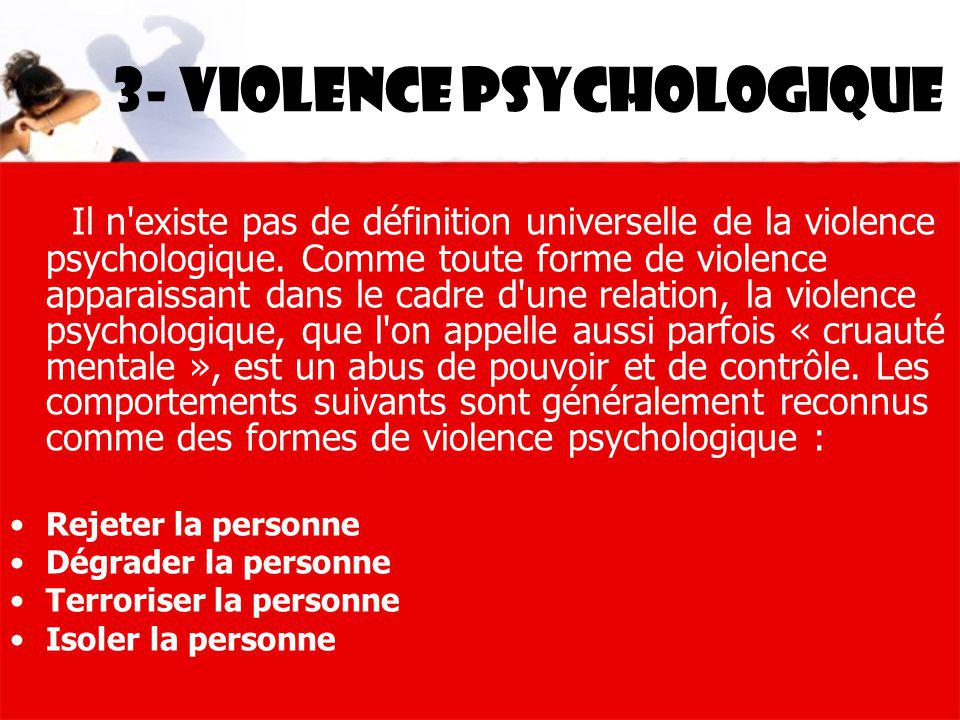 3- violence psychologique