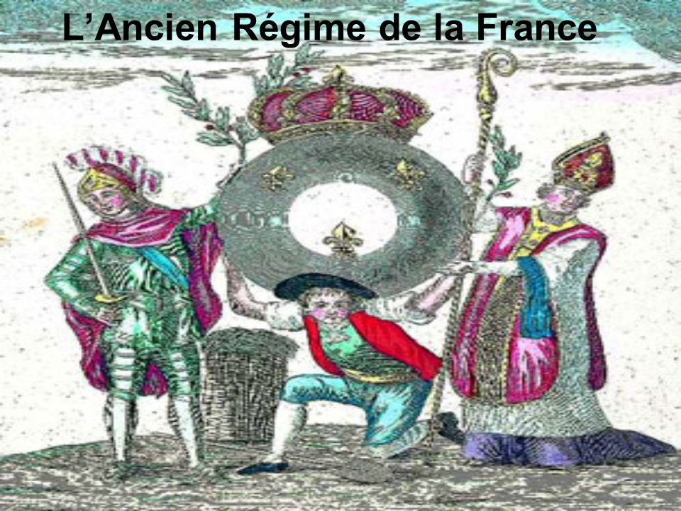 L'Ancien Régime de la France