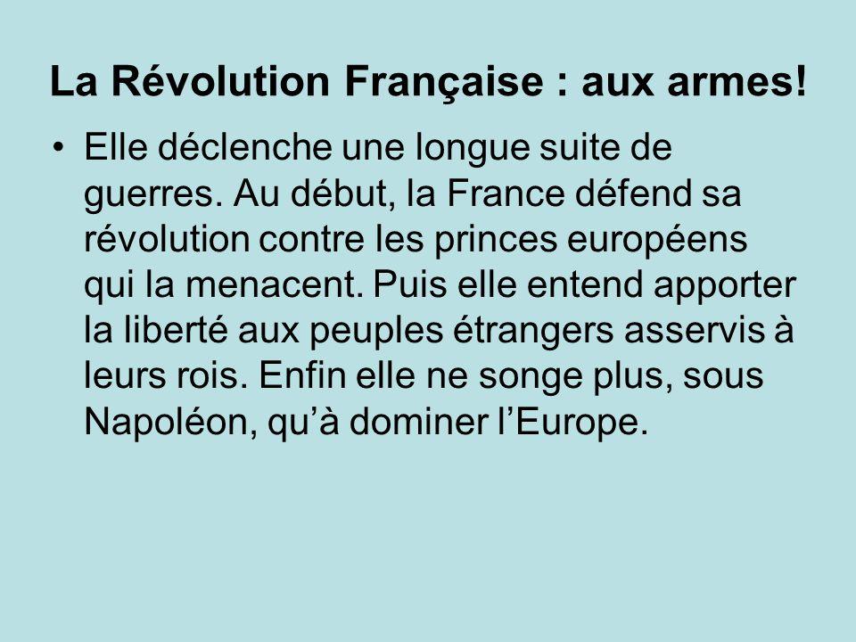 La Révolution Française : aux armes!