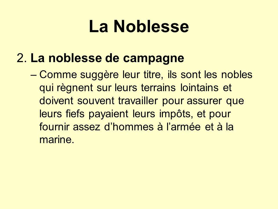 La Noblesse 2. La noblesse de campagne