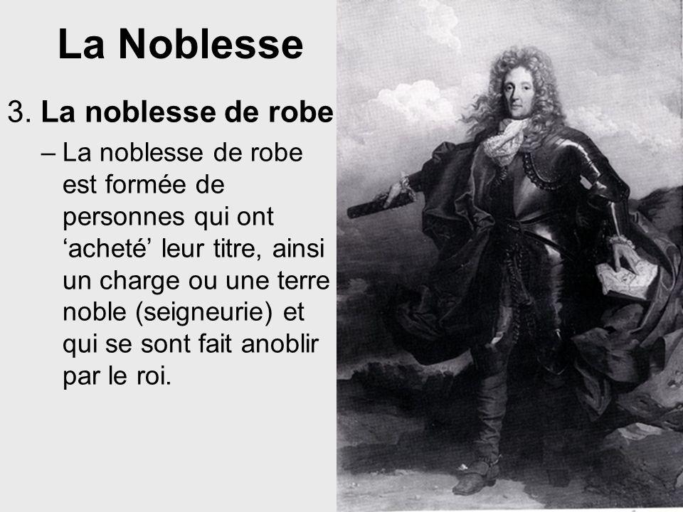 La Noblesse 3. La noblesse de robe