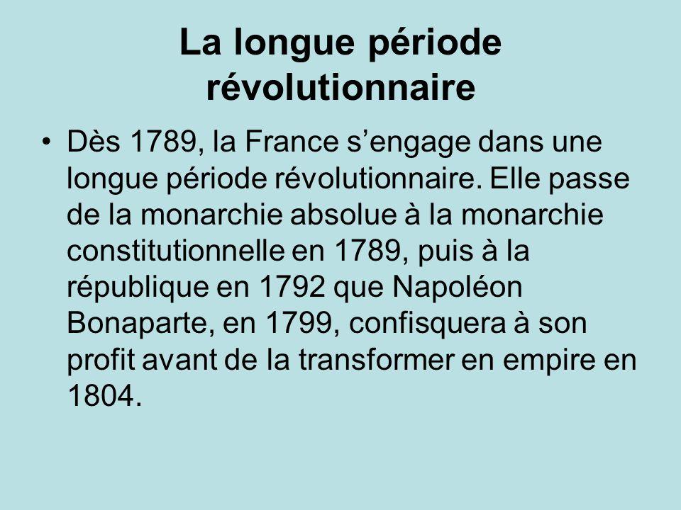 La longue période révolutionnaire