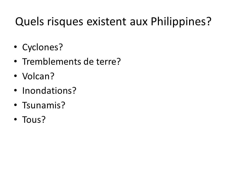 Quels risques existent aux Philippines