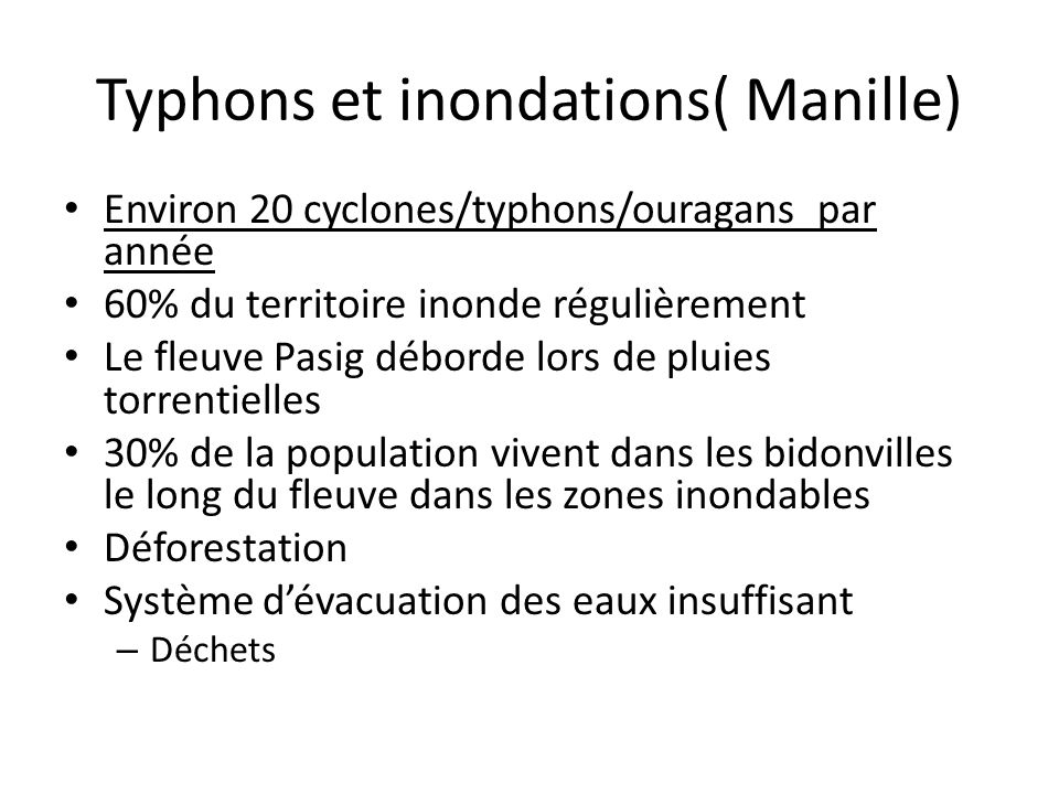 Typhons et inondations( Manille)