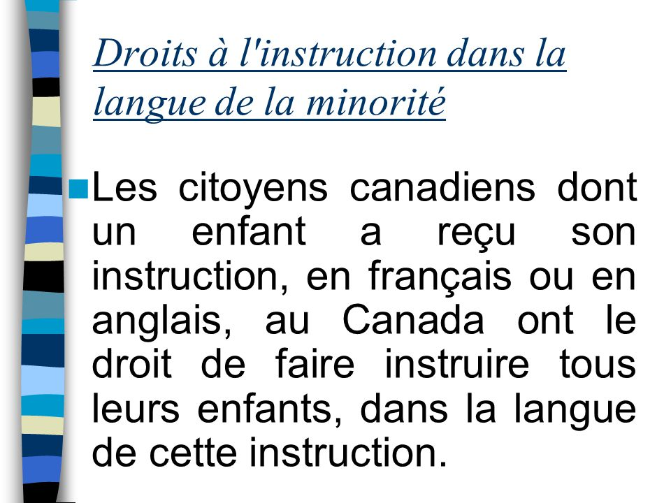 Droits à l instruction dans la langue de la minorité