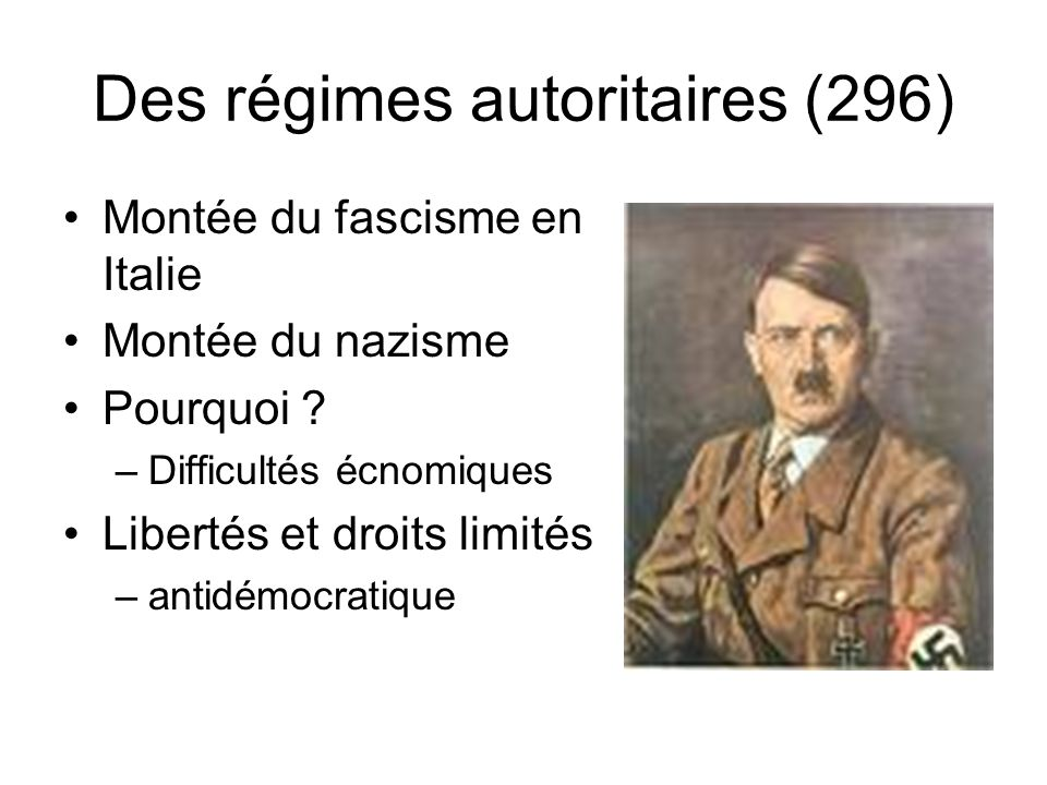 Des régimes autoritaires (296)