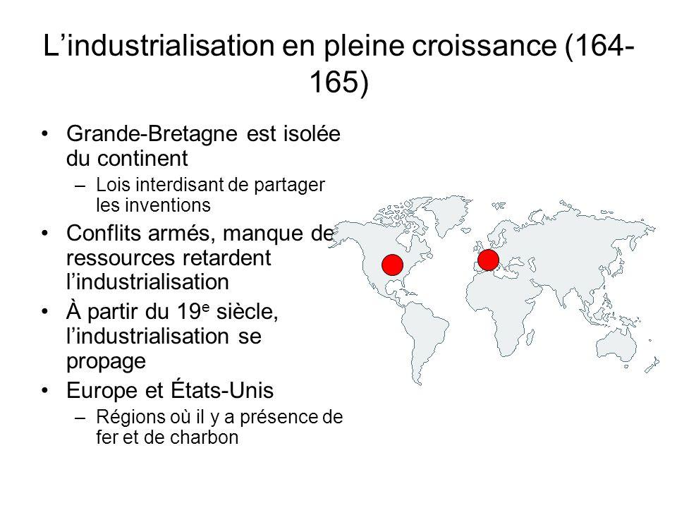 L'industrialisation en pleine croissance (164-165)