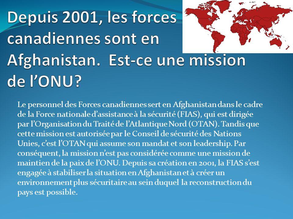 Depuis 2001, les forces canadiennes sont en Afghanistan