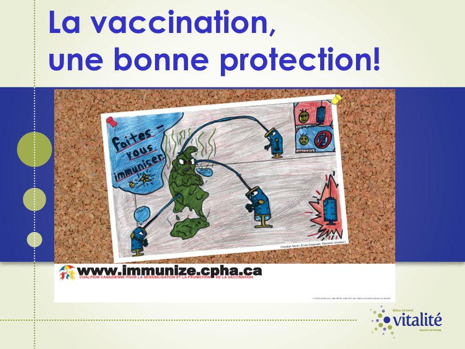 La vaccination, une bonne protection!